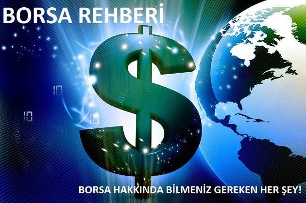 Borsa Rehberi – Borsa Hakkında Bilmeniz Gereken Her şey!