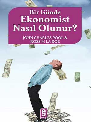 Bir Günde Ekonomist Nasıl Olunur?