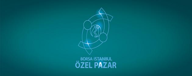 Borsa İstanbul Özel Pazar Nedir?