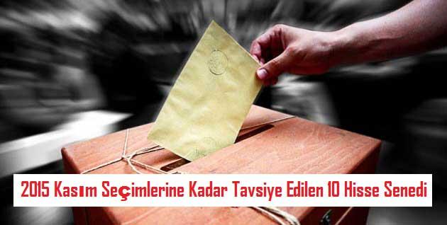 2015 Kasım Seçimlerine Kadar Tavsiye Edilen 10 Hisse Senedi