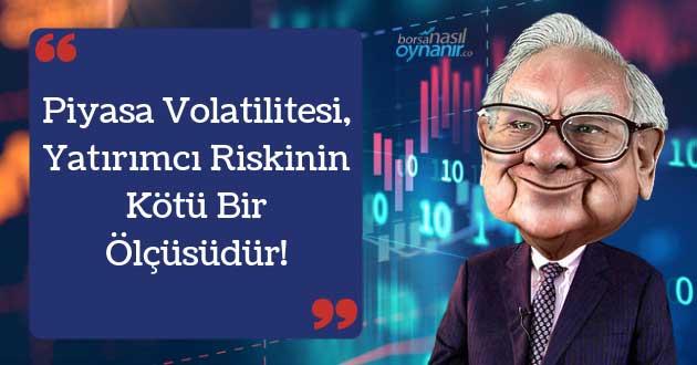 Piyasa Volatilitesi, Yatırımcı Riskinin Kötü Bir Ölçüsüdür!
