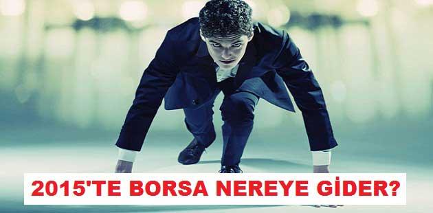 2015'te Borsa Nereye Gider?
