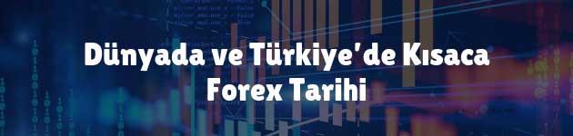 Dünyada ve Türkiye'de Kısaca Forex Tarihi