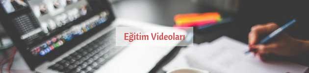 Eğitim Videoları