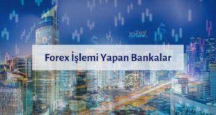 Forex İşlemi Yapılabilen En İyi 5 Banka