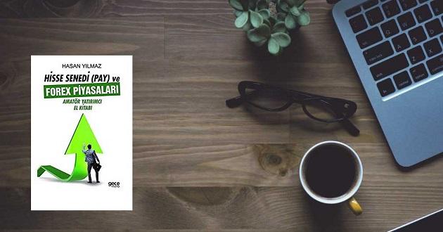Hisse Senedi (Pay) ve Forex Piyasaları Amatör Yatırımcı El Kitabı