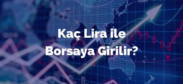 Kaç Lira ile Borsaya Girilir?