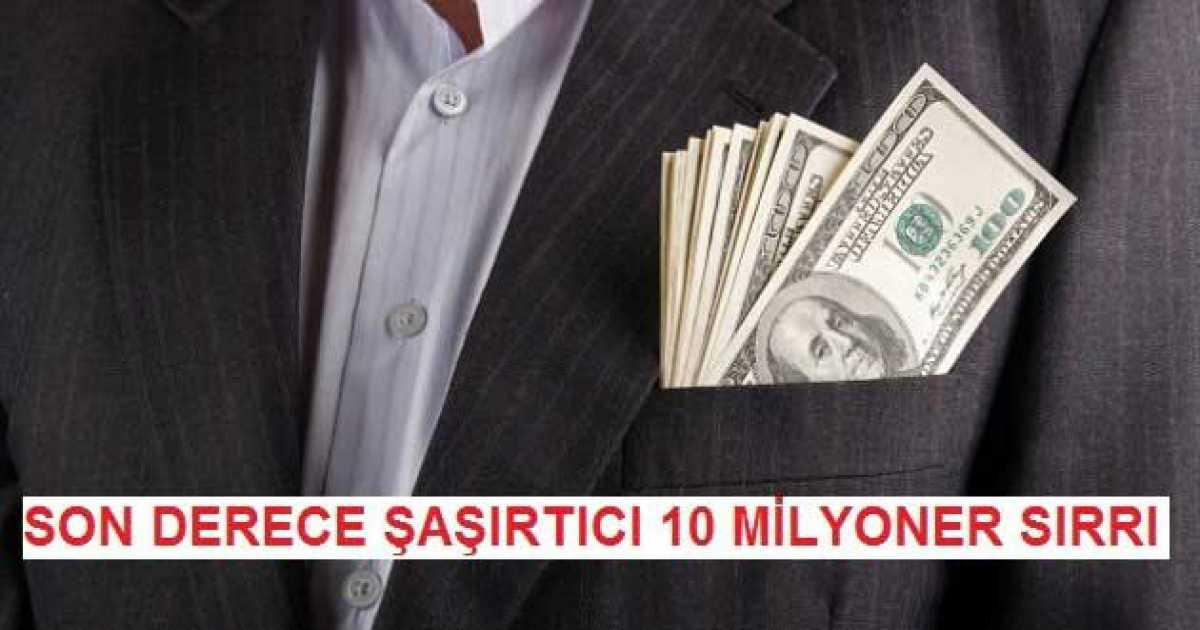 Son Derece Şaşırtıcı 5 Milyoner Sırrı