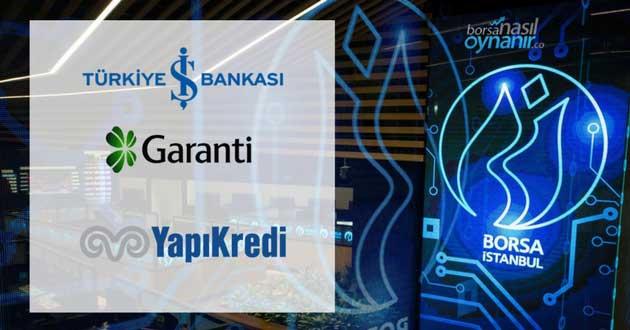 Garanti, İş Bankası ve Yapı Kredi Hisse Senedi Alım Satım İşlemleri