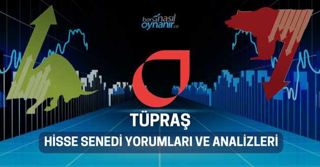 Tüpraş (TUPRS) Hisse Senedi Yorumları, Günlük Tahminler ve Analizler