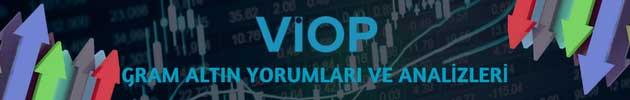 VİOP Gram Altın Kontratı Yorumları: Uzmanlardan Günlük Gram Altın/TL Sözleşmesi Analizleri ve Tahminleri