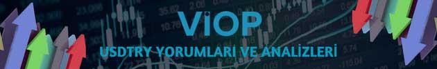 VİOP USDTRY Kontratı Yorumları: Uzmanlardan Günlük Dolar/TL Sözleşmesi Analizleri ve Tahminleri