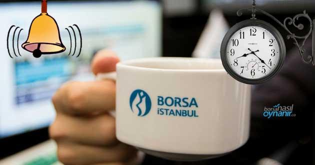 Borsa İstanbul Seans Saatleri: BIST Kaçta Açılıp Kapanıyor?