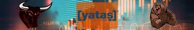 Yataş (YATAS) Hissesi Hakkında Uzman Yorumları, Analizleri ve Tahminleri