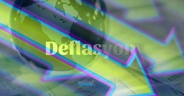 Deflasyon Hakkında Bilgiler: Uygulanacak Politikalar Nelerdir? Deflasyonist Açık Nedir?