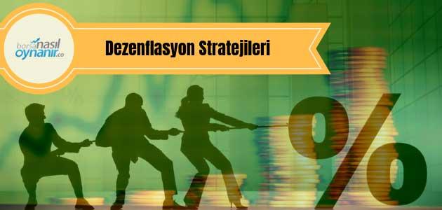 Dezenflasyon Stratejileri Nelerdir?
