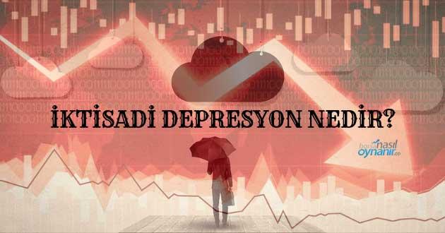 İktisadi Depresyon Nedir?