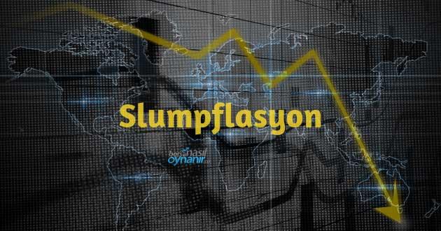 Slumpflasyon Hakkında Bilgiler: Nedir? Nedenleri ve Örnekleri