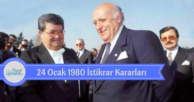 24 Ocak 1980 İstikrar Kararları ile Neler Değişti? Türkiye'ye Etkileri, Öncesi ve Sonrası