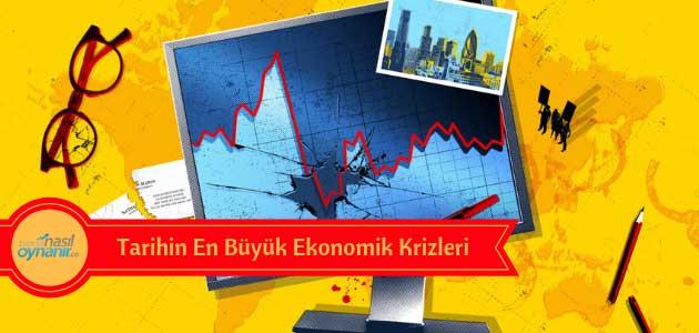 Tarihin En Büyük Ekonomik Krizleri