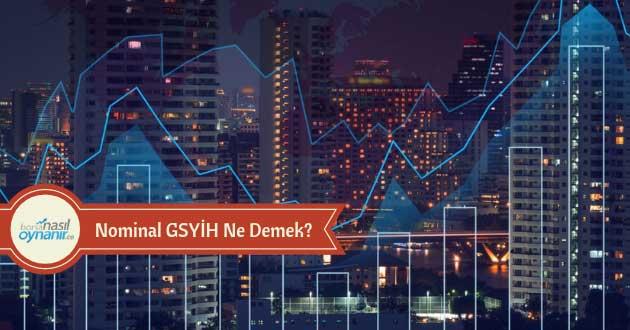Nominal GSYİH Ne Demek?