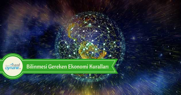 Bilinmesi Gereken Ekonomi Kuralları