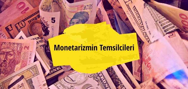 Monetarizmin Temsilcileri