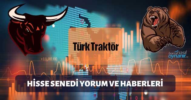 Türk Traktör (TTRAK): Hisse Senedi Yorum ve Haberleri