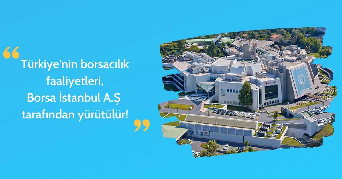 Borsa İstanbul'u Tanıyalım!