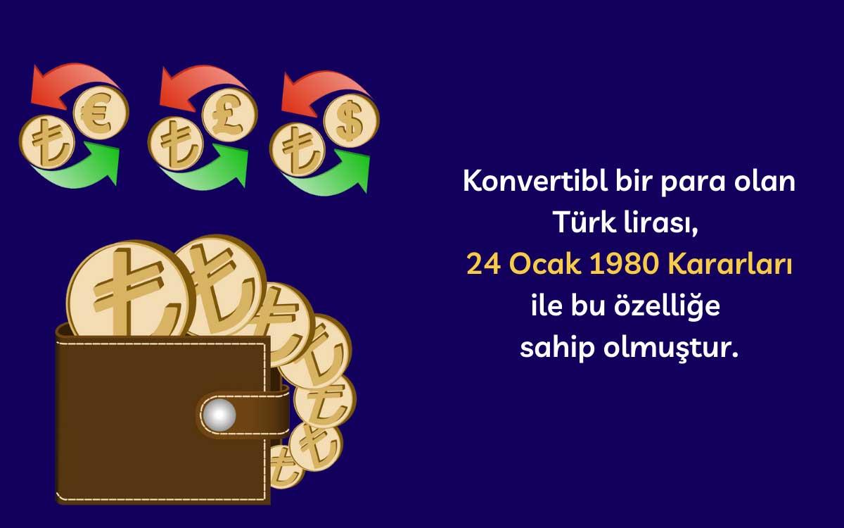 Türk Lirası Ne Zaman Konvertibl Para Oldu?