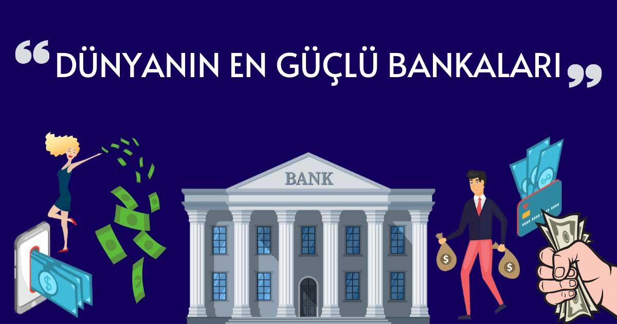 Dünyanın En Güçlü Bankaları