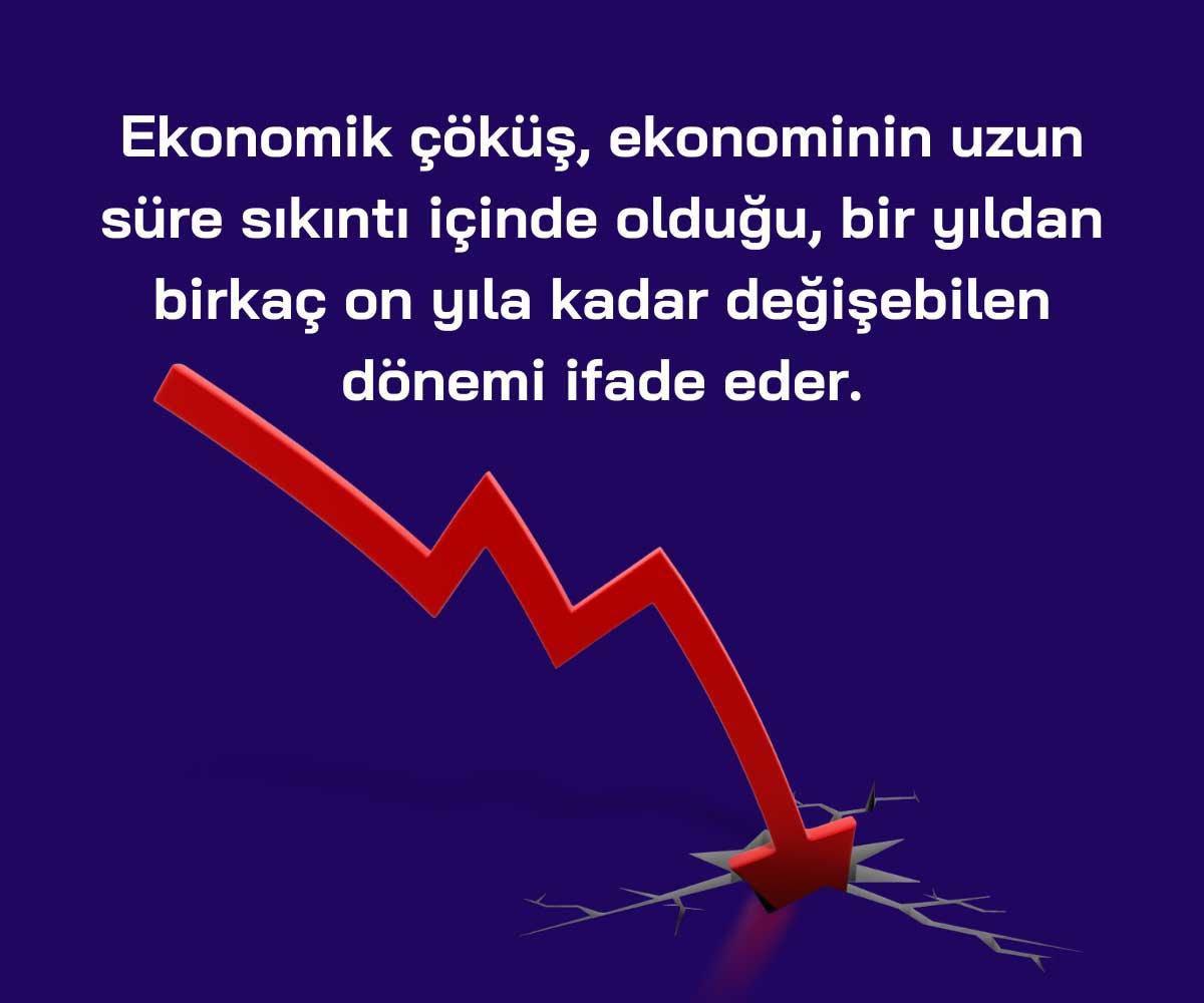 Ekonomik Çöküş Nedir?