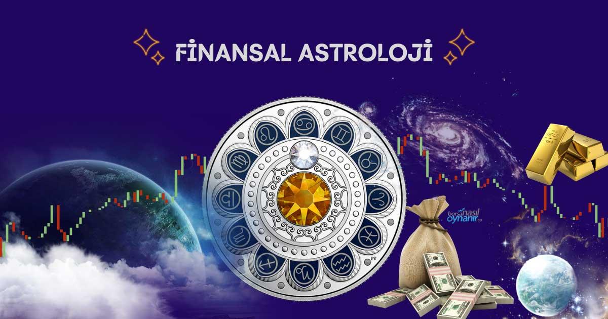 Finansal Astroloji Nedir? Nasıl Yorumlanır?
