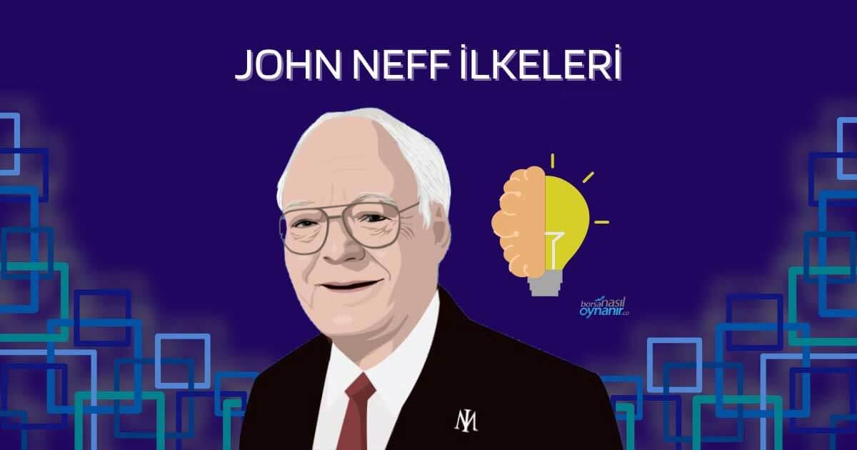 John Neff'ten Zirveye Yatırım Yapmak için 7 Değerli İlke