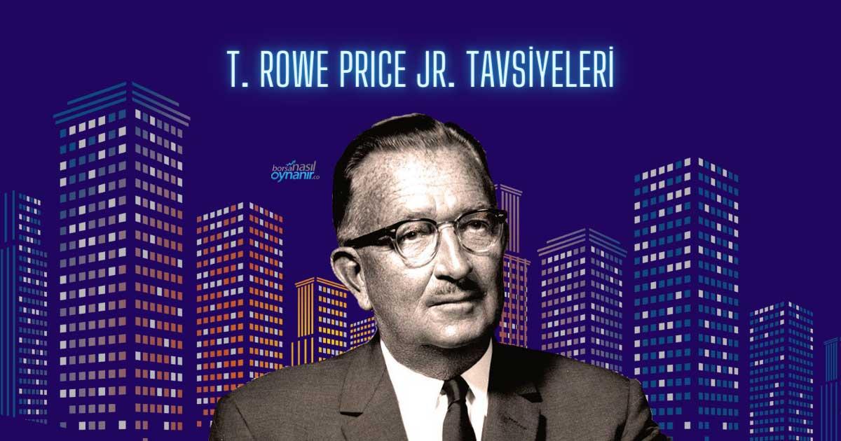 Hem Yatırım Hem de Kariyer için 7 Thomas Rowe Price Jr. Tavsiyesi