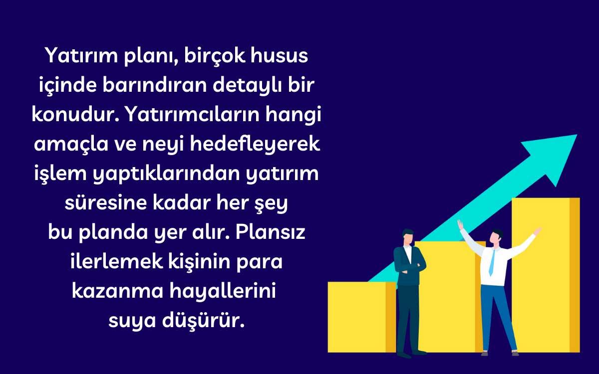 Yatırım Planı Oluşturmamak
