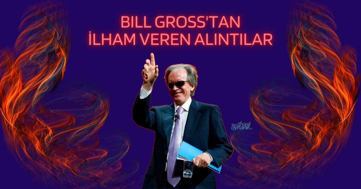 Tahvil Kralı Bill Gross'tan 12 İlham Veren Alıntı