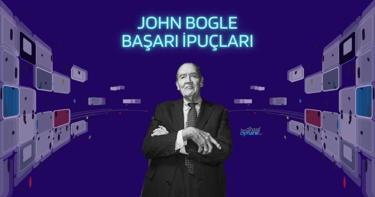 Vanguard Kurucusu John Bogle'dan Başarı için 14 Basit İpucu