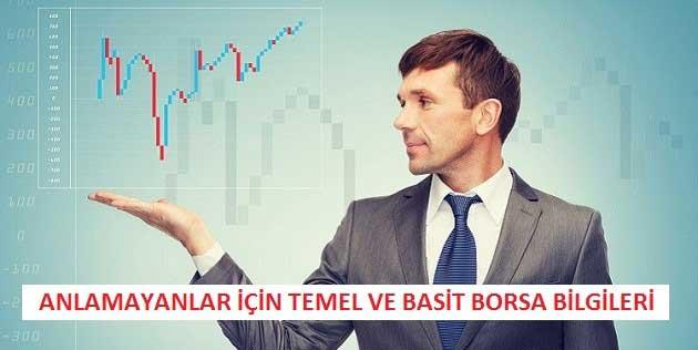 Anlamayanlar için Temel ve Basit Borsa Bilgileri