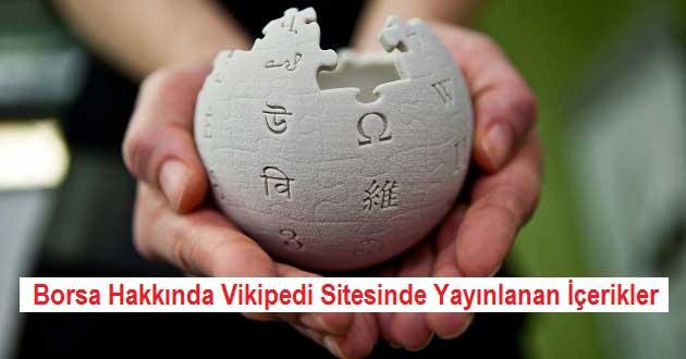 Borsa Vikipedi: Borsa Hakkında Wikipedia Sitesinde Yayınlanan İçerikler