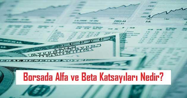 Borsada Alfa ve Beta Katsayıları Nedir?
