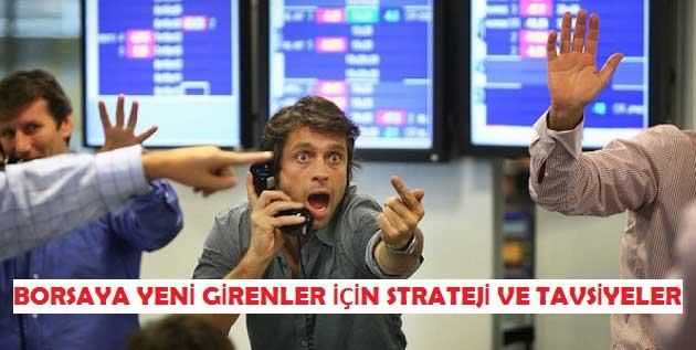 Borsaya Yeni Girenler için 5 Strateji ve Tavsiye