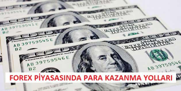 Forex Piyasasında Para Kazanma Yolları